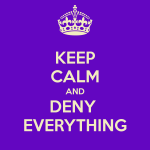 keep-calm-and-deny-everything-37