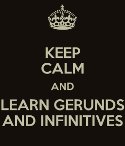 keep-calm-and-learn-gerunds-and-infinitives.jpg